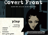 Скриншот флеш игры Covert Front. Episode 1: All Quiet On The Covert Front